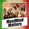 MexiMindMatters Ep 90 Part 2
