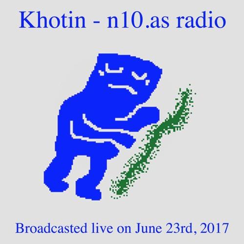 n10.as Radio Broadcast - June 23, 2017