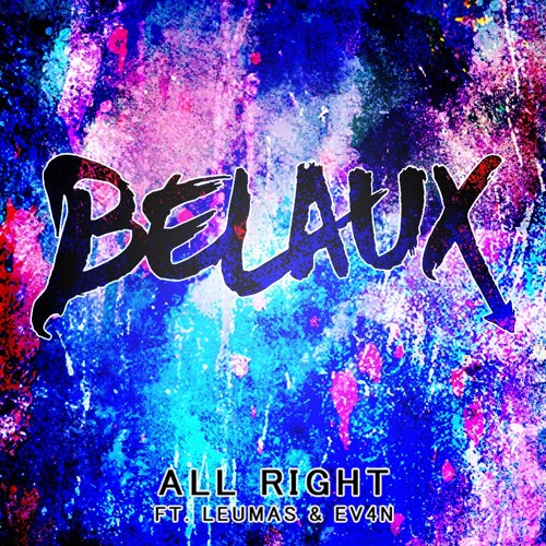 All Right (ft. LEUMAS & EV4N)