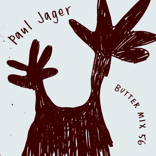Butter Mix #56 - Paul Jager