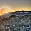 CASTLE ON THE HILL (Prod. 6TWELVE & LeMieux)