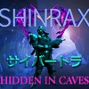 ShinraX - Hidden In Caves (Prod. C B R T G R)