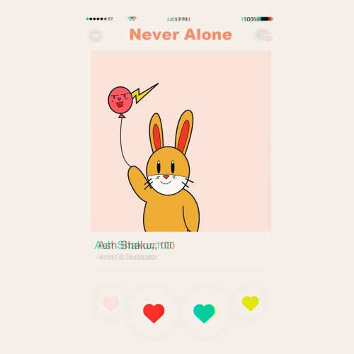 Ash Shakur - Never Alone