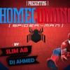Ahmed X Slim AB - Homecoming (Spiderman remix) Free DL