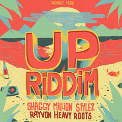 Up Riddim - Shaggy & Million Stylez & Rayvon & Heavy Roots