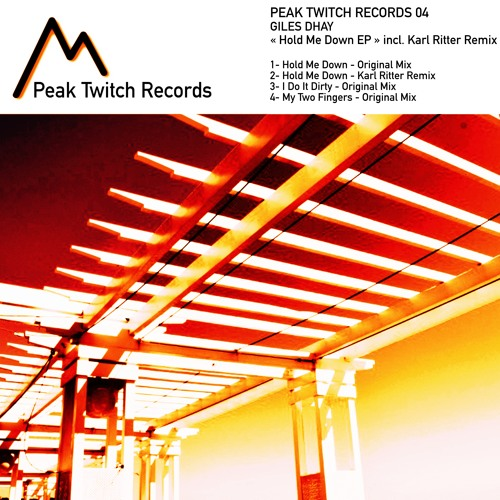 Giles Dhay -My Two Fingers (Original Mix)- Peak Twitch Records 004
