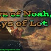 The Days of Noah, The Days of Lot #3: The Judgement of Sodom (Jasher Chapter 19)