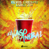 Elvis Crespo Ft Luigi 21 Plus - El Vaso de Anibal (Official Remix)