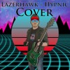 Lazerhawk - Hypnic (Metal/Synth Cover) by Artificial Fear