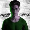 Factory Sessions 021 TORREX