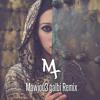 Mt - Mawjou3 Galbi Remix