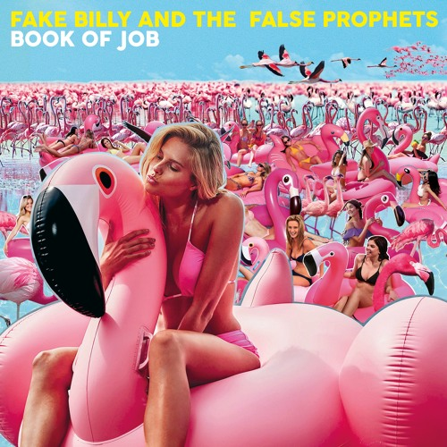 Fake Billy And The False Prophets - Book Of Job