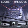Louder - The Move