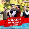 Naach Meri Jaan Tapori Mix Dj Scoob Mp3