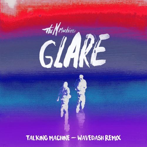 The M Machine - Talking Machine (WAVEDASH Remix)