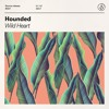 Hounded - Wild Heart [OUT NOW]