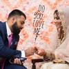 Do You Love Me ft. Irum (Prod. BeatsBySaif)