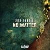 Luke Randall - No Matter [Free Download]