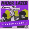 Major Lazer - Know No Better (Ryan Dwane Remix)