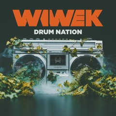 Wiwek - Drum Nation (feat WatchTheDuck)