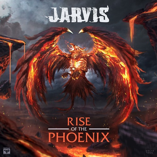 Jarvis - Rise Of The Phoenix