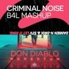 Don Diablo vs. Damien N-Drix & STV - Let It Momentum Ring (Criminal Noise Mashup)