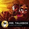 Electro Funk | Mr. Talkbox - Somethin' Good