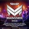 W&W - Mainstage 368 2017-07-07 Artwork