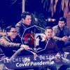 El Chisme Y Despacito - Cover Pandemia En Vivo