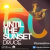 #050 Until The Sunset [Sunset Drive]