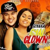 Govana - Gyal Clown (Rob Kardashian Diss)-July 2017