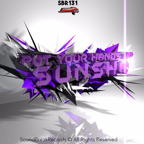 [SBR131] Sunsha - Put Your Hands Up Out Now!!
