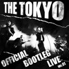 Download THE TOKYO Official Bootleg live Vol 1 Mp3