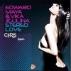 Edward Maya - Stereo Love [CHRIS A Remix] * [FREE DOWNLOAD] *
