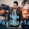 Download Pav Dharia - NaJa (REMIX) by Preet Gaheer Beats Mp3
