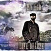 Life Breeze - My God (FREE DOWNLOAD)