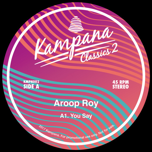 Aroop Roy - You Say [96kps preview]