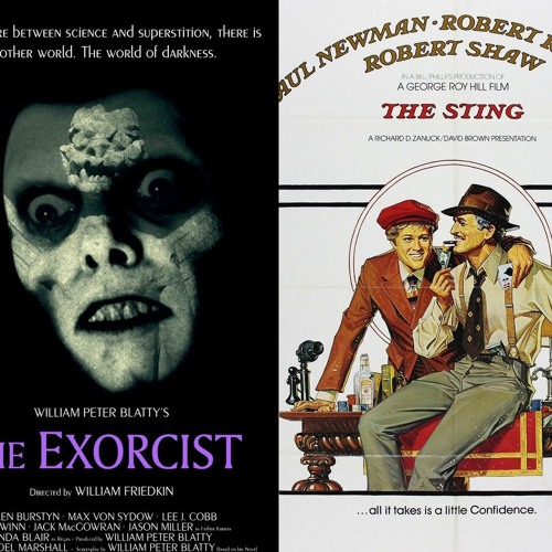 Episode 20 - Battle of 1973: The Exorcist v. The Sting