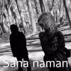 Sana Naman [original]