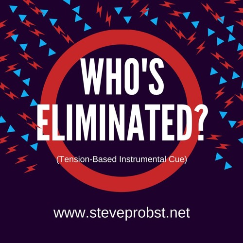Who's Eliminated? (Tension-Based Instrumental Cue)