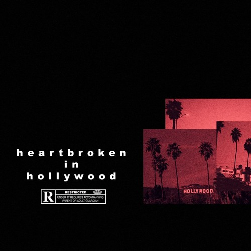 Heartbroken In Hollywood 9 9 9