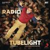 Radio - Tubelight (Cover By Abhishek)