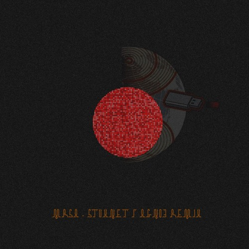 MRSA - Stuxnet (AGNO3 Remix)