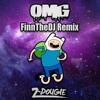 Z-Dougie - OMG (FinnTheDJ Remix)