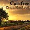 Kevin MacLeod - Carefree