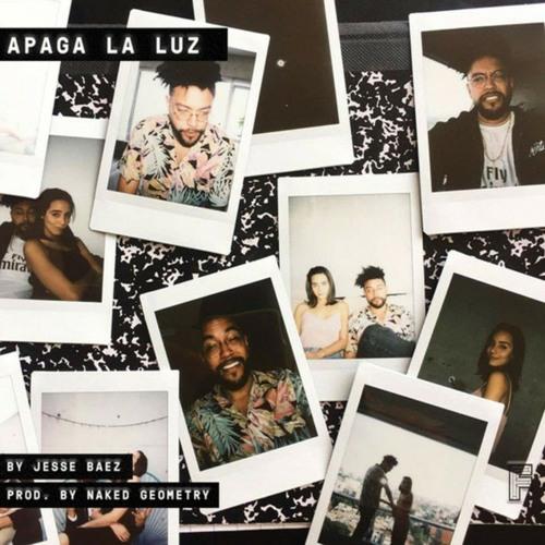 Jesse Baez - Apaga La Luz (Prod by. Naked Geometry) // Video in Description