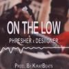 On The Low - Phresher X Desiigner   Instrumental (Prod.By KiratBeats)