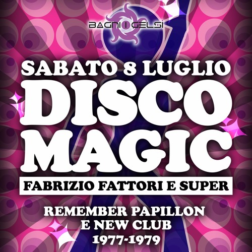 FABRIZIO FATTORI 08072017 DISCO MAGIC