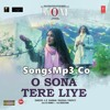 O Sona Tere Liye - SongsMp3.Co