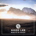 Good Lee Minute Of Peace Artwork